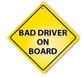 bad driver sign